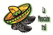 La Mexycaine Trail