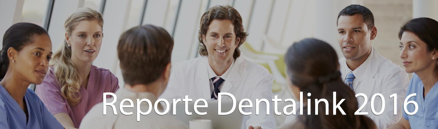 Reporte Dentalink 2016 - El software odontológico