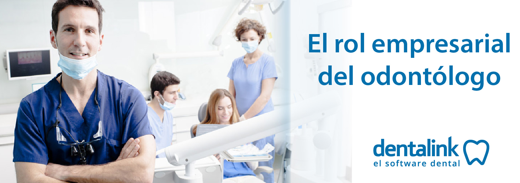 El rol empresarial del odontólogo