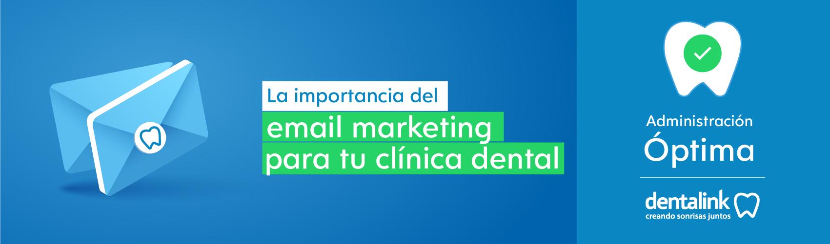 Email marketing dental y su importancia