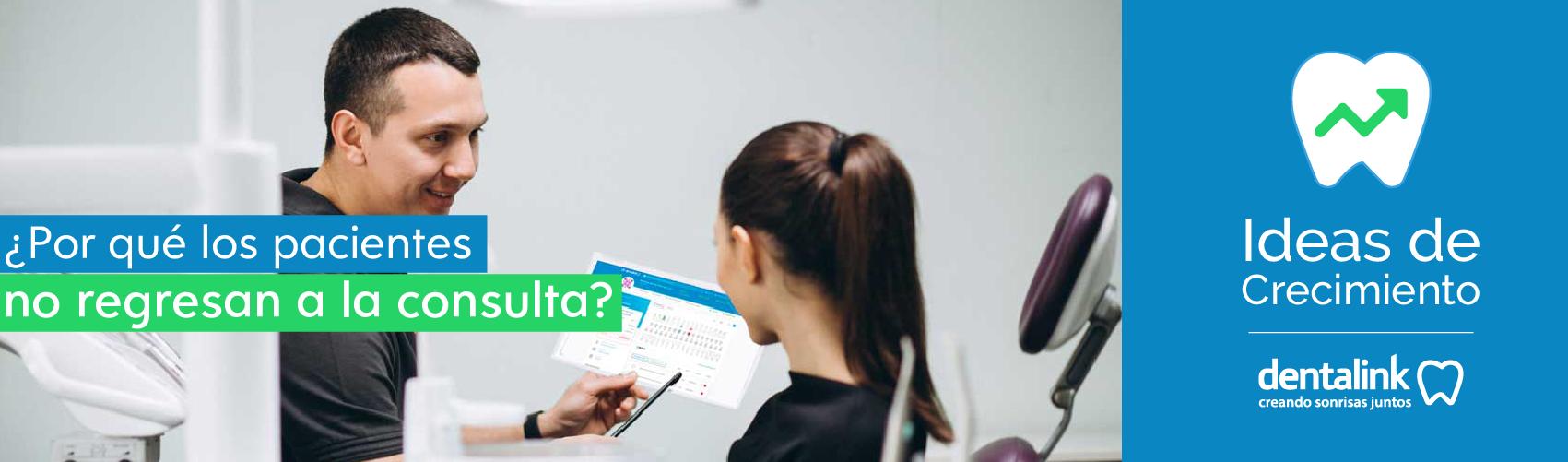 ¿Por qué los pacientes no regresan a la consulta?