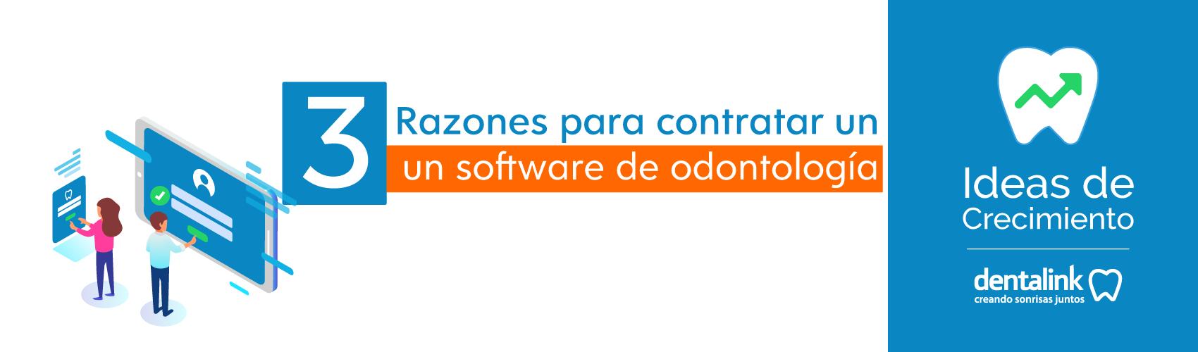 3 Razones para contratar un software de odontología