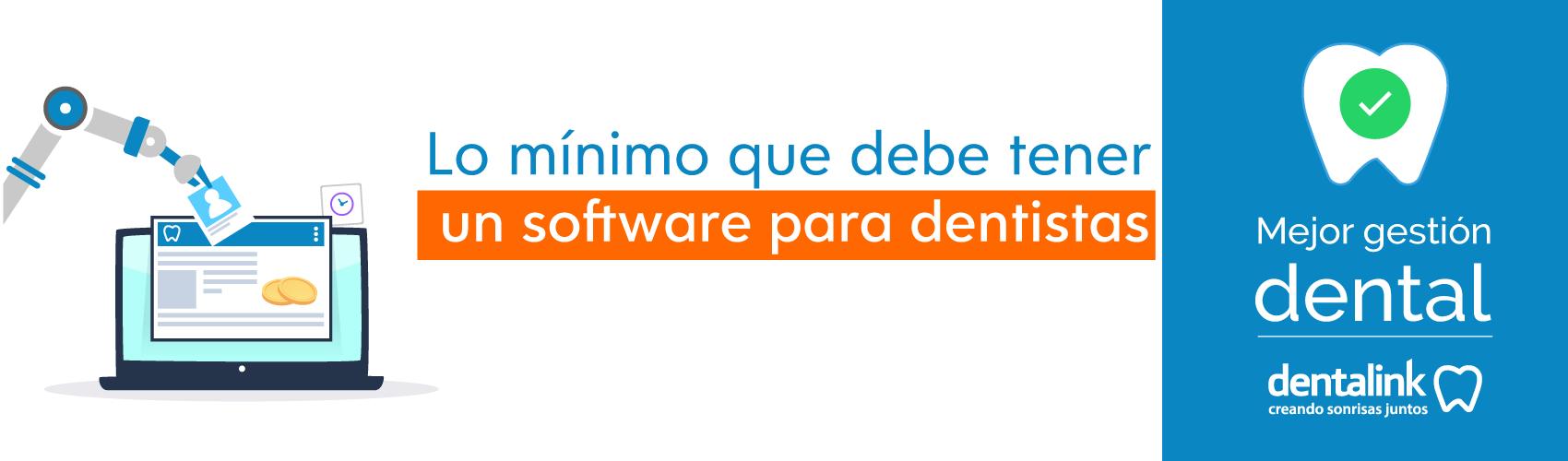 ¿Qué es lo mínimo que debe tener un software para dentistas?