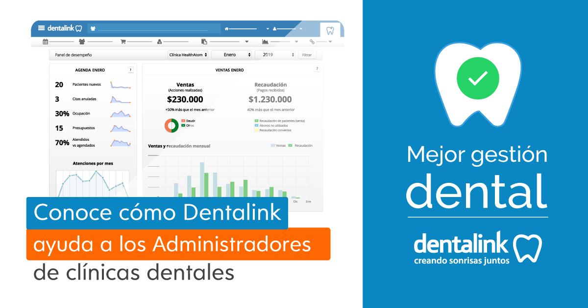 ¿Cómo ayuda Dentalink en la administración de una clínica dental?