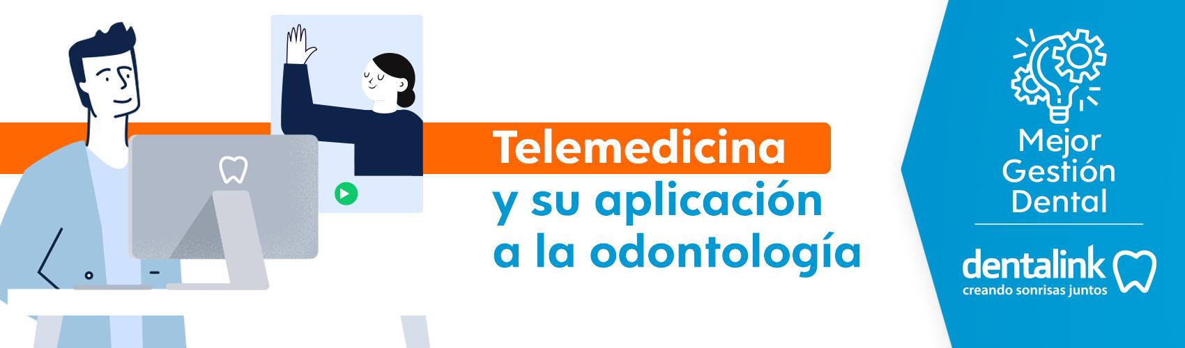¿Cómo aplicar la telemedicina odontológica?
