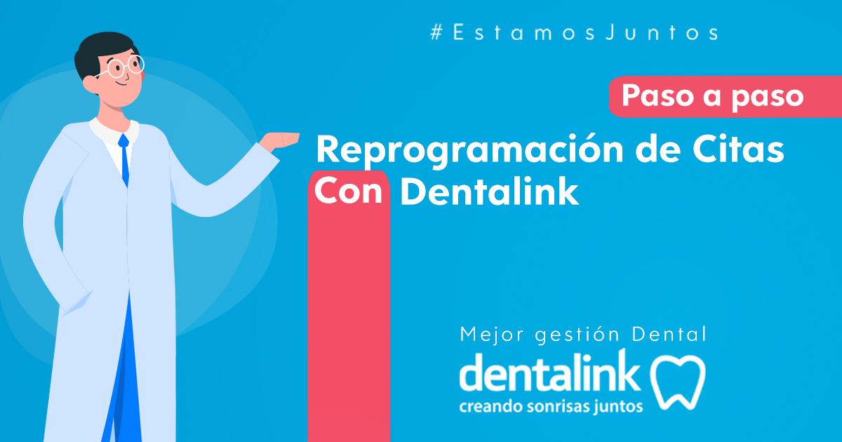 Reprogramación citas en Dentalink