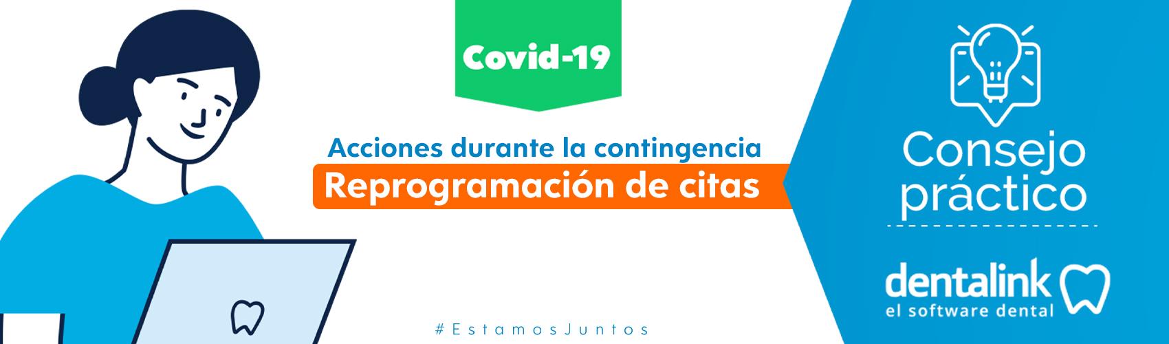 Reprogramar citas. Primera acción para consultas dentales por COVID-19