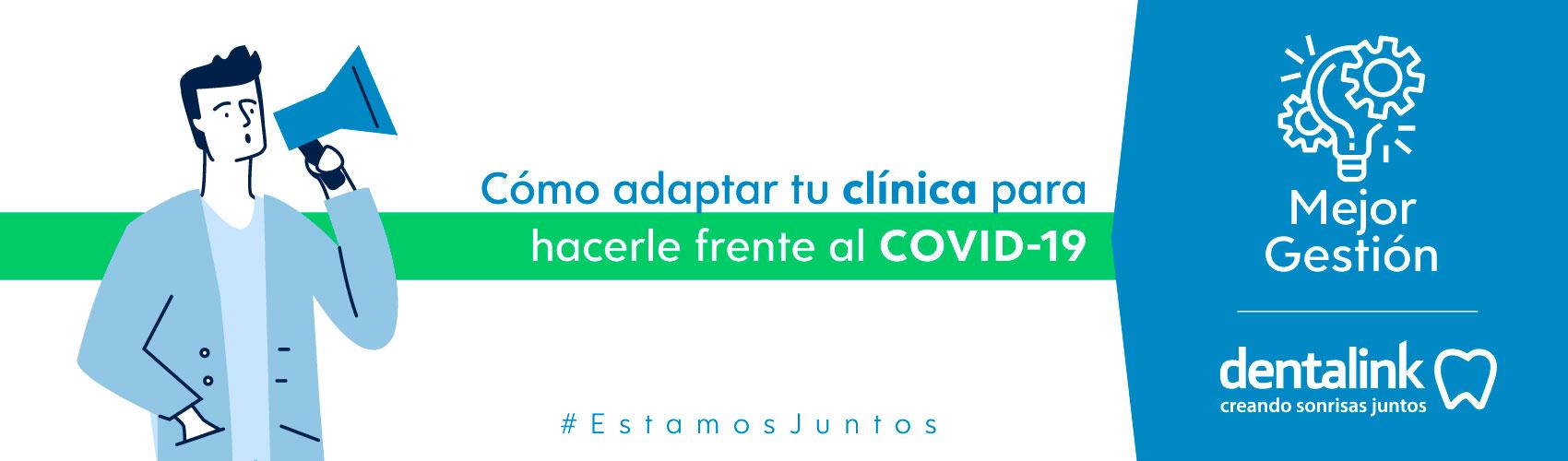 Cómo adaptar tu clínica para hacerle frente al COVID-19
