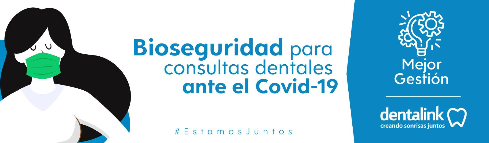 Protocolos de atención y bioseguridad en consultas dentales (Covid-19)