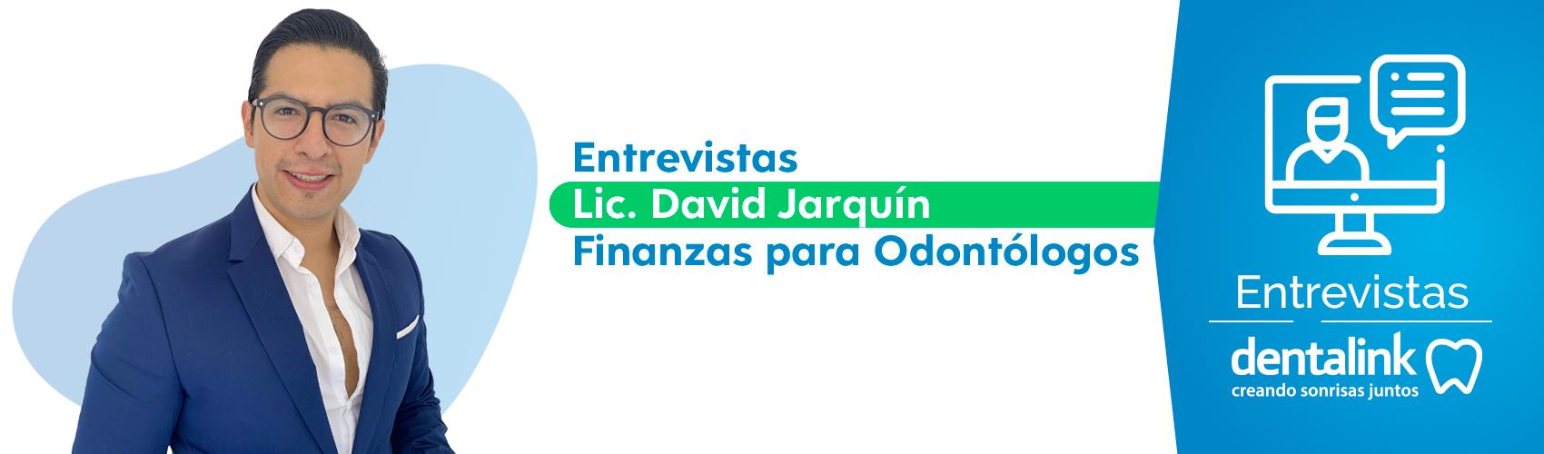 Entrevista finanzas para odontólogos - David Jarquin