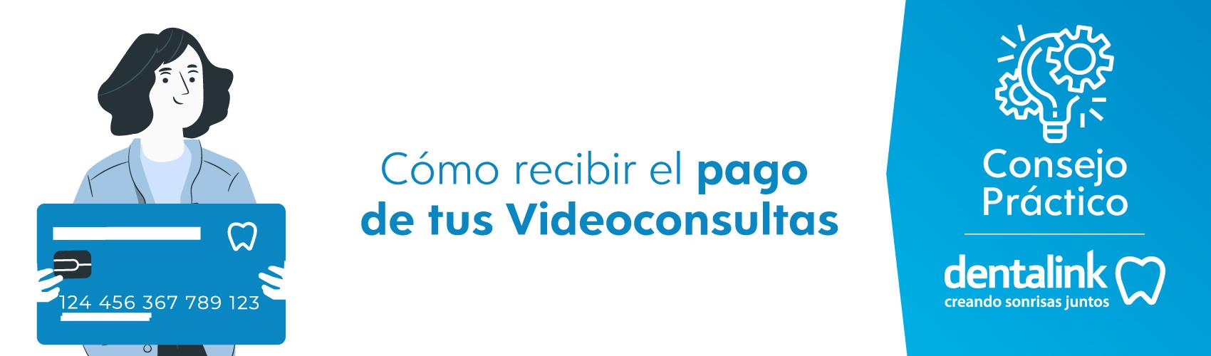 Formas de pago online para tus VideoConsultas Dentales