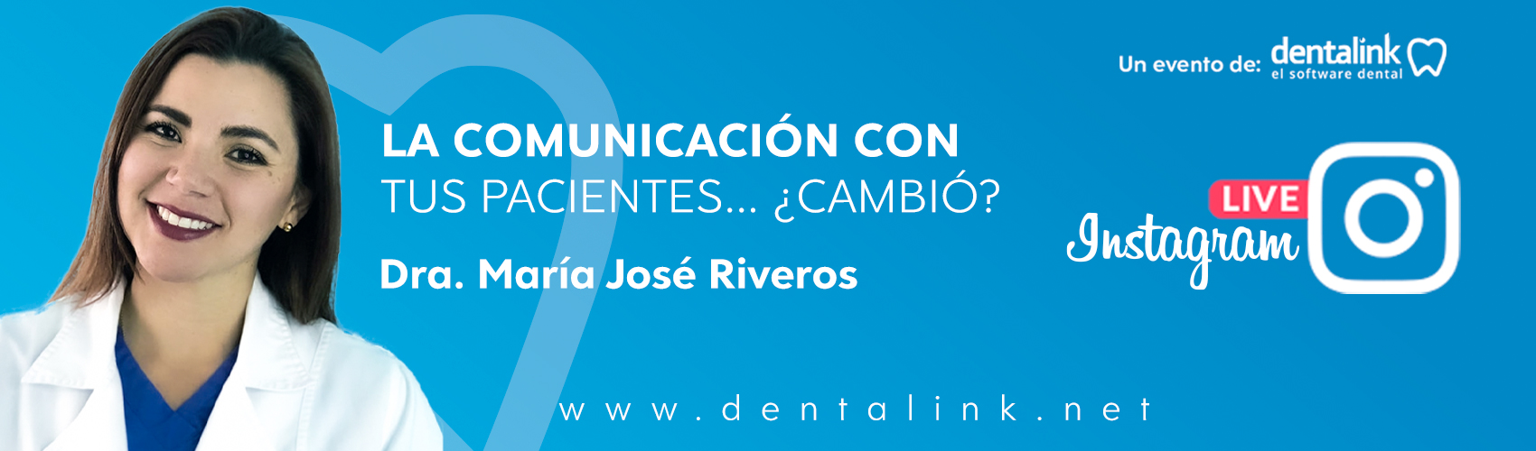 IG LIVE Dentalink: ¿La comunicación con los pacientes cambió?