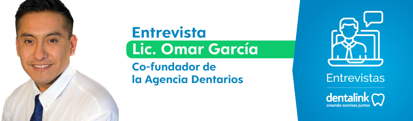 Entrevista con Lic. Omar García - Agencia Dentarios