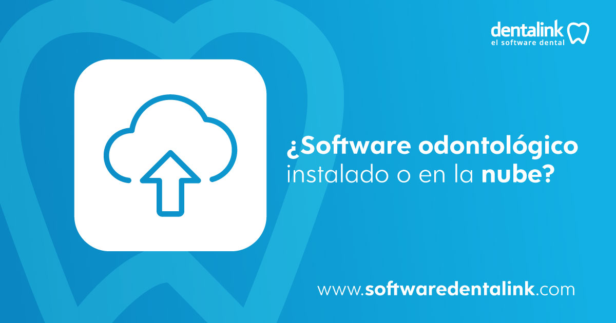 Software odontológico en la nube vs un software instalado