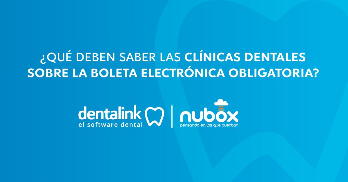Lo que debes saber sobre la Boleta Electrónica Obligatoria en tu Consulta Dental