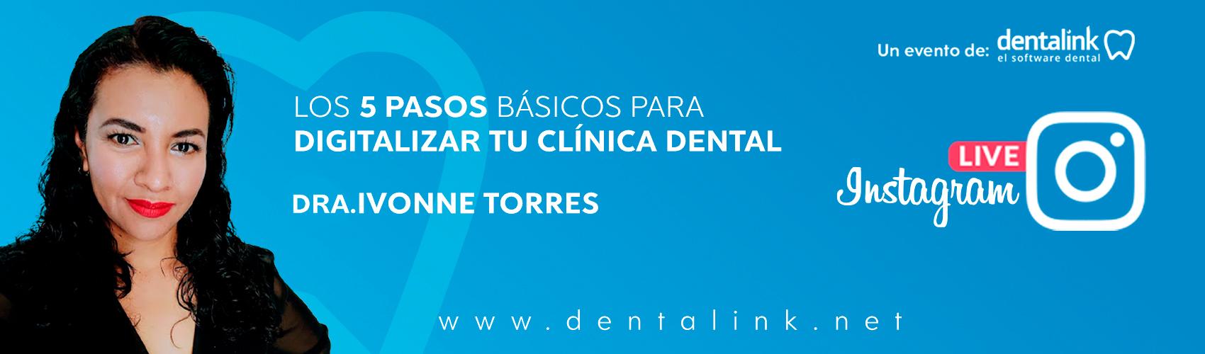 Instagram Live: Los 5 pasos básicos para Digitalizar tu Clínica Dental