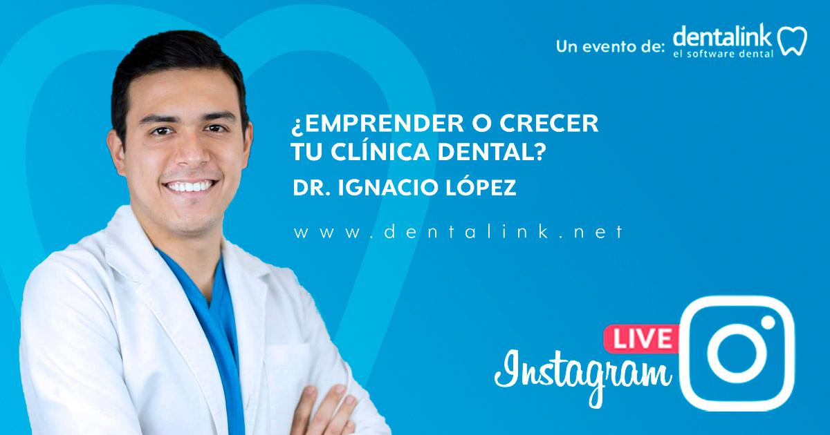Instagram Live: Emprender y o hacer crecer la Clínica Dental