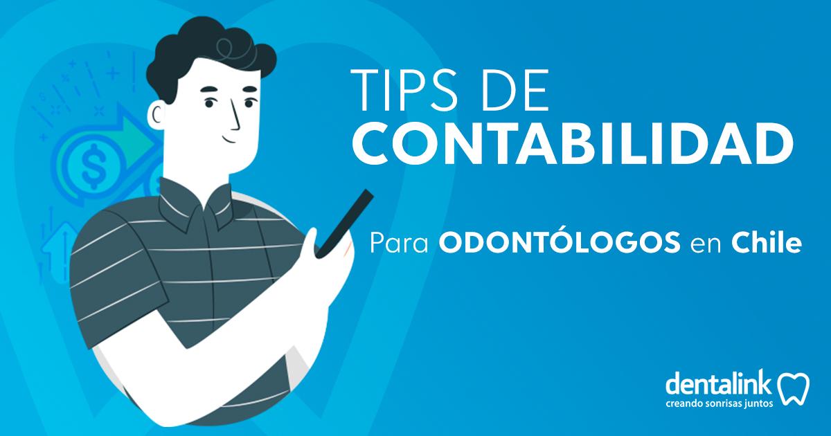 Tips de Contabilidad para odontólogos en Chile