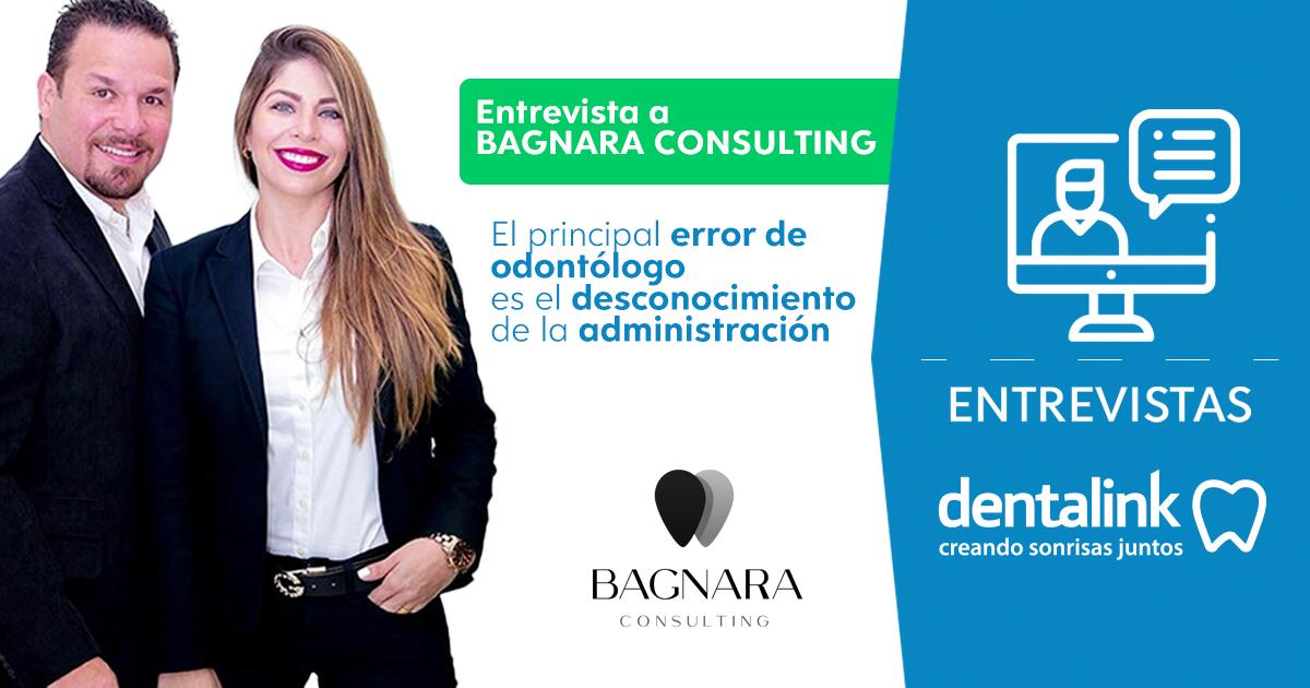 """""""El principal error del odontólogo es el desconocimiento de la administración"""" - Entrevista a Bagnara Consulting."""