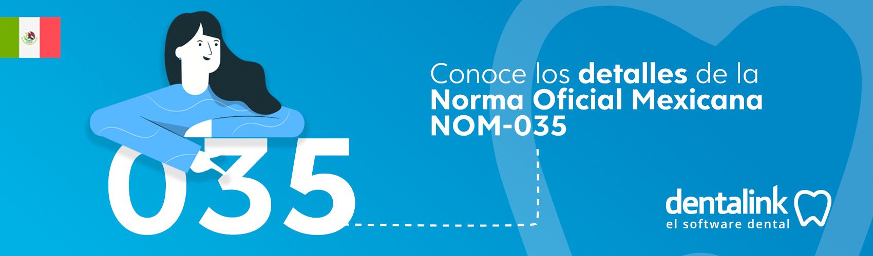 La Normativa 035 de México en la consulta dental, ¿estás preparado?