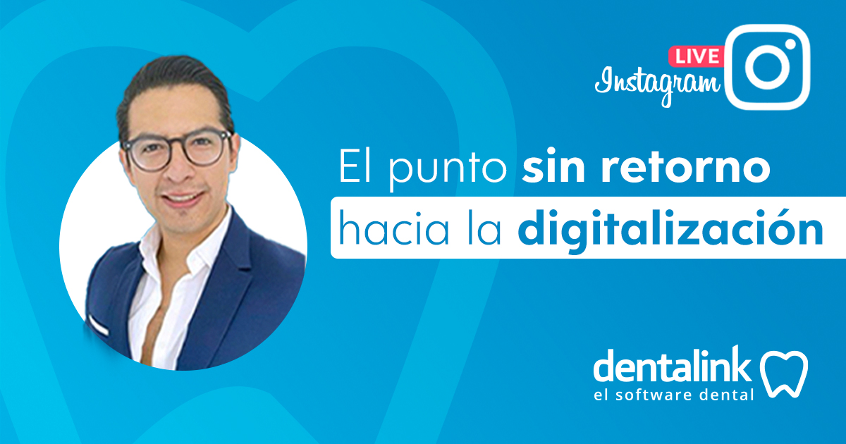 Instagram Live: El punto sin retorno a la digitalización de tu Clínica Dental