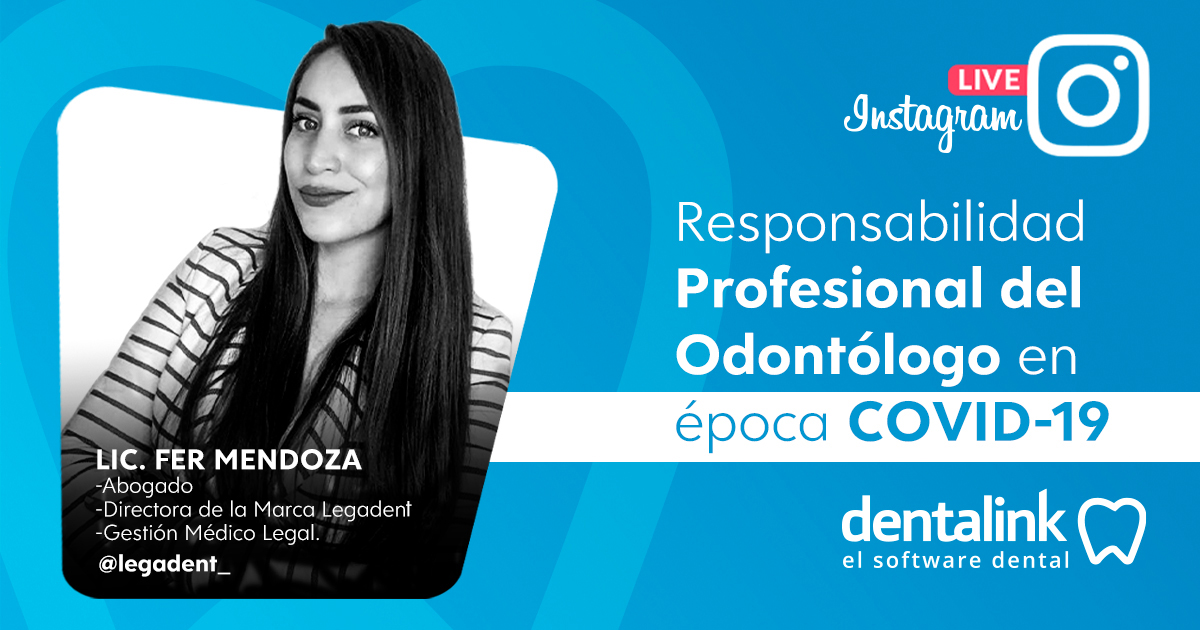Instagram Live: La responsabilidad profesional del odontólogo