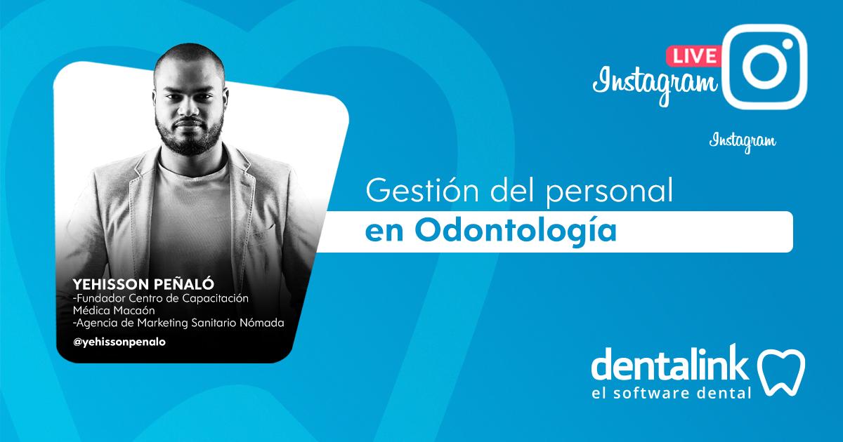 Instagram Live: Gestión del personal en odontología