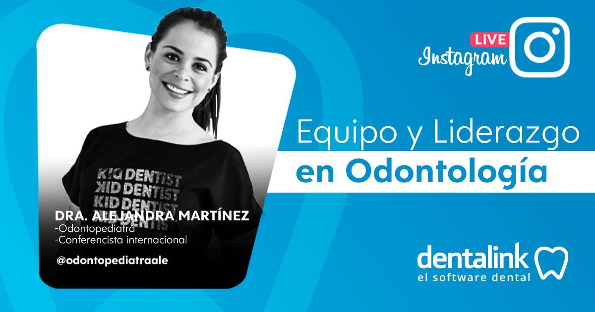 """Instagram Live: """"Equipo y Liderazgo en Odontología"""""""