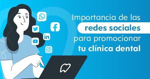 ¿Tus redes sociales están impulsando tu clínica dental?