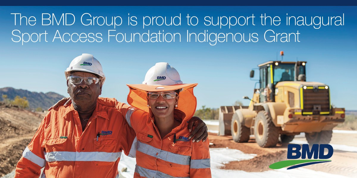 The BMD Group is proud to support the inaugural Sport Access Foundation Indigenous Grant
