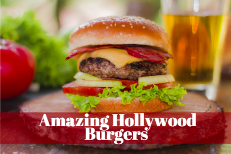 best burgers in hollywood