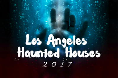 Haunted Houses in Los Angeles 2017