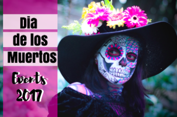 Dia De Los Muertos Events