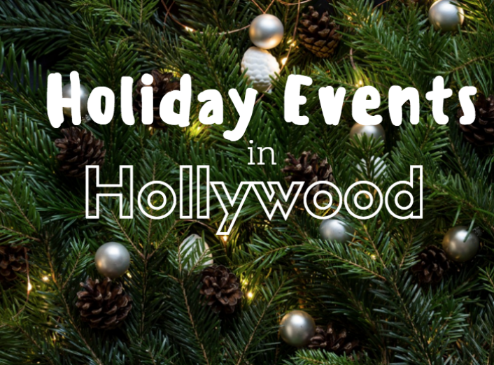 holiday events in hollywood 2017