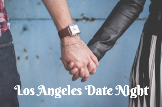 fun date night ideas los angeles