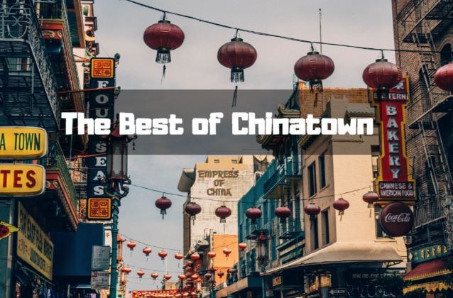 best things to do chinatown los angeles in 2018