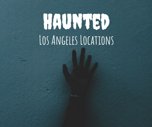 haunted places in la