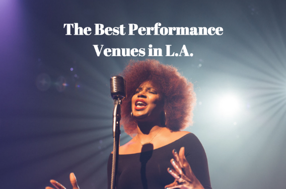 best live performances in L.A.