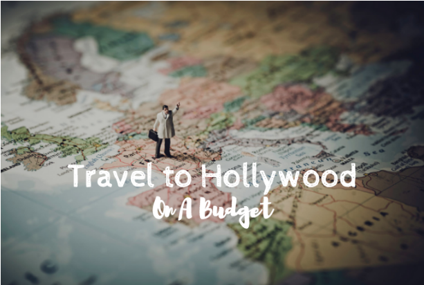 hollywood travel budget
