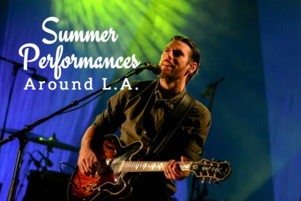 summer performances around los angeles