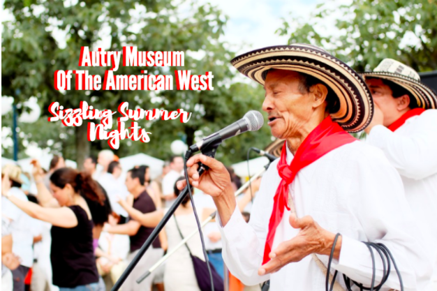 The Autry Museum's Sizzling Summer Nights Event