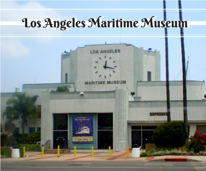 The Maritime History of Los Angeles