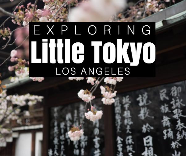 Little Tokyo Los Angeles