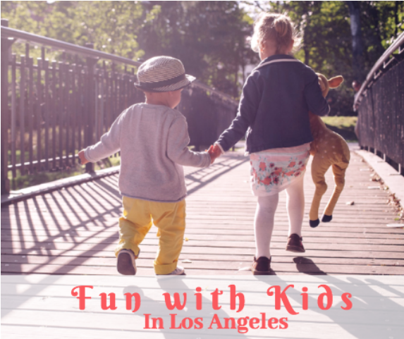 kid friendly things to do in la