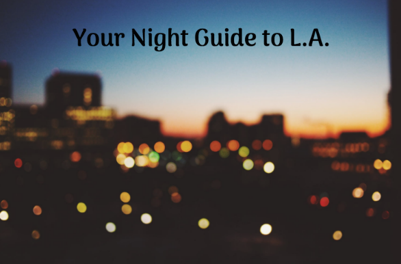 best nightlife in la