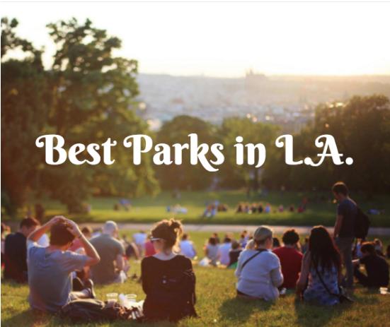 best parks in la
