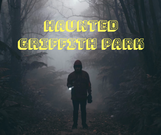griffith park haunted