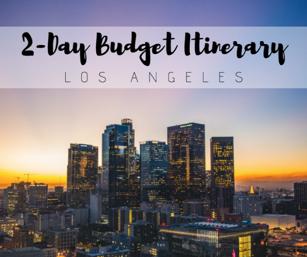 LA budget travel itinerary