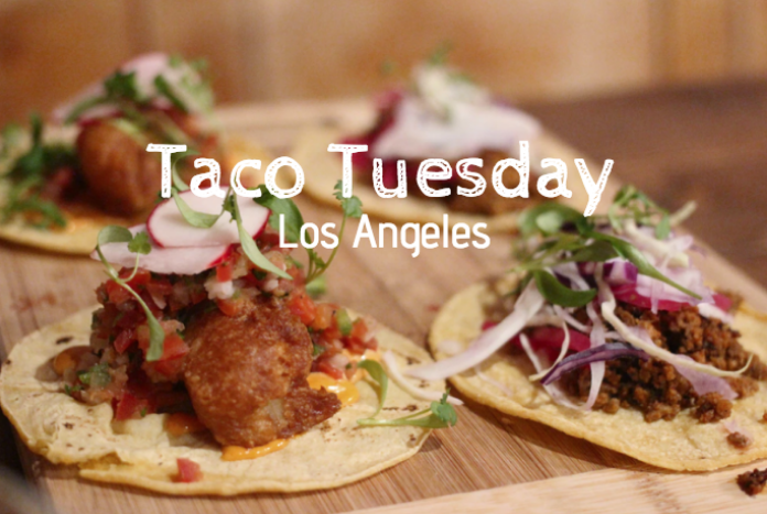 taco tuesday spots in los angeles