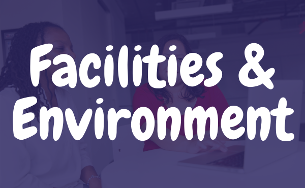 Facilities & Environment